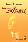 Dersimiz : Atatürk