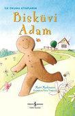 Bisküvi Adam - İlk Okuma Kitaplarım