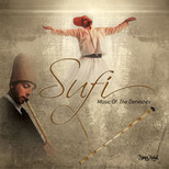 Sufi - Music Of The Dervishes