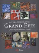 Grand Efes Çağdaş Mekanda Sanat