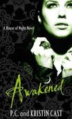 Awakened (House of Night Book# 8)