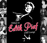 Tribute To Edith Piaf - Chill Lounge