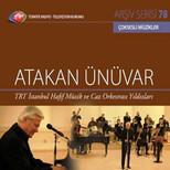 TRT Arsiv Serisi 78/Atakan Ünüvar