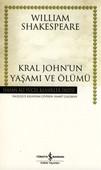 Kral John'un Yaşamı ve Ölümü - Hasan Ali Yücel Klasikleri