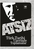 Türk Tarihi Üzerinde Toplamalar