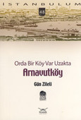 Orda Bir Köy var Uzakta, Arnavutköy