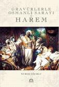 Harem - Gravürlerle Osmanlı Sarayı