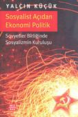 Sosyalist Açıdan Ekonomi Politik - Sovyetler Birliğinde Sosyalizmin Kuruluşu
