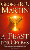 A Feast for Crows ( A Song of Ice and Fire, Book 4 ) -PB