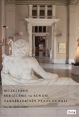 Müzelerde Sergileme ve Sunum Tekniklerinin Planlaması