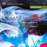 TRT Arsiv Serisii 191 / Türk Tasavvuf Müzigi`nden Seçmeler 4