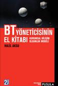 BT Yöneticisinin El Kitabı - Kurumsal Bilişim Olgunluk Modeli