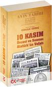 10 Kasım Öncesi ve Sonrası Atatürk'ün Vefatı