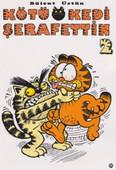 Kötü Kedi Şerafettin - 2