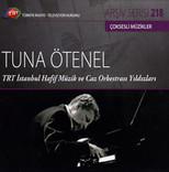 TRT Arşiv Serisi 218 / Tuna Ötenel