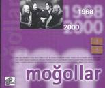 Mogollar 1968-2000