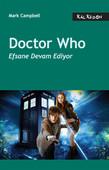 Doctor Who- Efsane Devam Ediyor