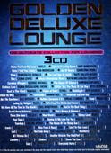Golden Deluxe Lounge 3Cd