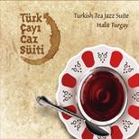 Türk Çayi Caz Süiti
