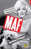 MAF Köpeğinin Marlyn Monroe'ya  ve Hayata Dair Düşünceleri