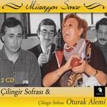 Çilingir Sofrasi ve Oturak Alemi 2 CD