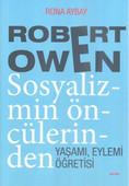 Robert Owen Sosyalizmin Öncülerinden