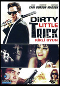 Dirty Little Trick - Kirli Oyun