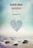 Karantina - Aşk Şiirleri - 1