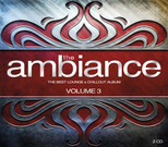 The Ambiance: The Best Lounge & Chillout Album Vol.3 SERİ
