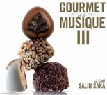 Gourmet De La Musique 3 par Chef Salih Saka SERI