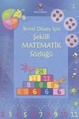 Temel Düzey İçin Şekilli Matematik Sözlüğü Ciltsiz