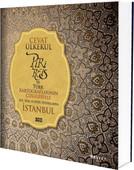 Piri Reis ve Türk Kartograflarının Çizgileriyle XVI., XVII. ve XVIII. Yüzyıllarda İstanbul