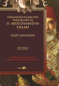 Osmanoğulları'nın Varlıkları ve II. Abdülhamid'in Emlaki