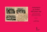 Orlando Carlo Calumeno Koleksiyonu'ndan Kartpostallarla 100 Yıl Önce Türkiye'de Ermeniler Cilt 2