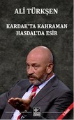 Kardak'ta Kahraman Hasdal'da Esir