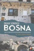 Dram Sonrası Bosna