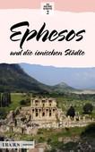 Efes Ve İon Kentleri- Almanca