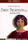 Umutsuz Bir Aşkın Şairi Emily Dickinson'dan Seçilmiş Şiirler