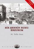 Bir Şehrin Ruhu: Erzurum