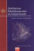 Doğrusal Programlama ve Uzantıları Model Kurma Örnekleri