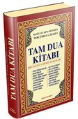 Rasulullah'ın Dilinden Tercümeli ve İzahlı Tam Dua Kitabı (Kuşe)