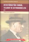 Atatürk'ün Tamim, Telgraf ve Beyannameleri 4