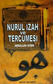 El Miftah Şerh-i Nur-ül İzah, Nurul İzah ve Tercümesi