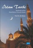 İslam Tarihi - Başlangıcından Emevilerin Sonuna Kadar