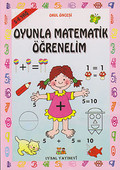 Okul Öncesi Oyunla Matematik Öğrenelim (5 - 6 Yaş)