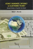 Hizmet Ekonomisi, İnternet ve Elektronik Ticaret