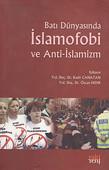 Batı Dünyasında İslamofobi ve Anti-İslamizm