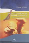 Döviz Kuru Rejimleri ve Merkez Bankacılığı