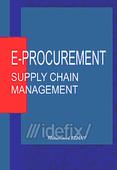 E-Procurement: Supply Chain Management