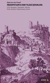 Mezopotamya'nın Yıldız Şehirleri